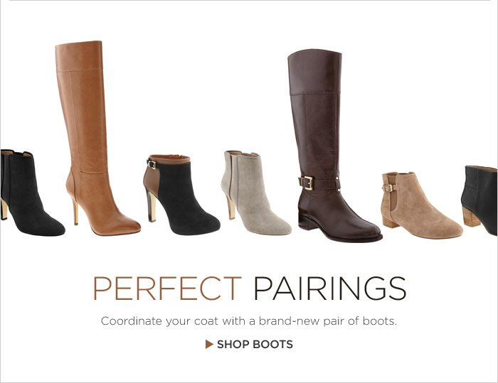 PERFECT PAIRINGS | SHOP BOOTS
