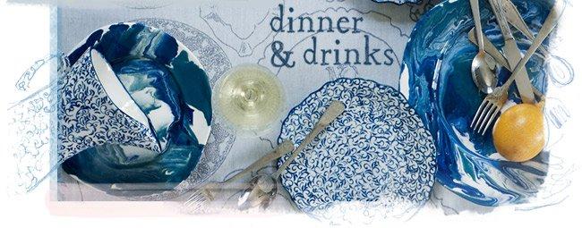 Dinner & drinks.