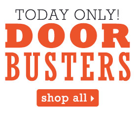Doorbusters. Today only! Shop all