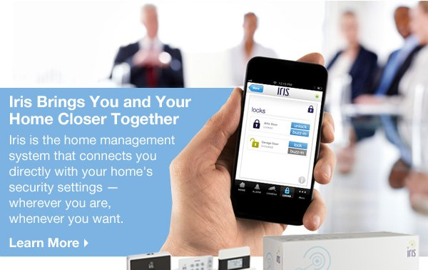 Iris Brings You and Your Home Closer Together. Iris is the home management system that connects you directly with your home's security settings – wherever you are, whenever you want. Learn More.