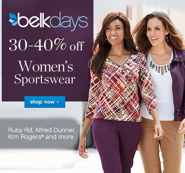 Belk Days 30-40% off Women's Sportswear. Shop now.