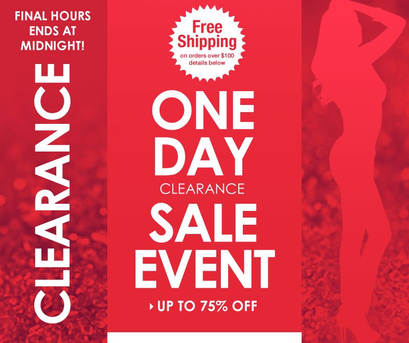 GREAT DEALS! Up to 75% OFF, 1-Day Clearance Event! SHOP NOW!