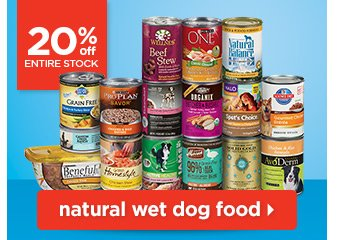 20% off entire stock of natural wet dog food