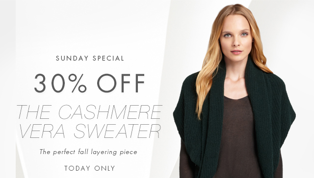 SUNDAY SPECIAL 30% OFF THE CASHMERE VERA SWEATER | THE PERFECT FALL LAYERING PIECE TODAY ONLY