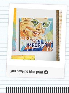 you have no idea print