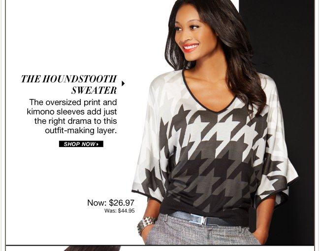 Shop our all-time favorite trend - Houndstooth!