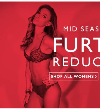 Sale - Further Reductions - UP TO 60% OFF