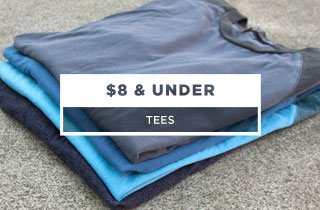 Tees $8 and under