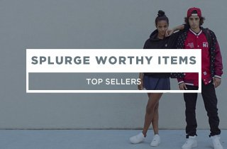 Splurge Worthy Items
