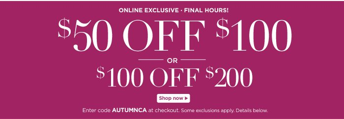 $50 off $100, $100 off $200!