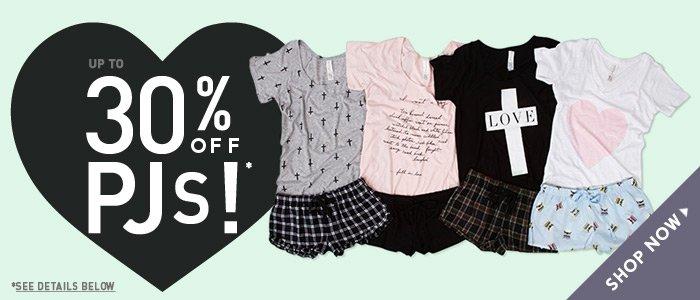 30% Off PJ's!