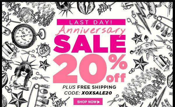 Last Day! Anniversary Sale! 20% Off!