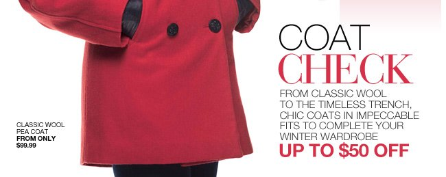 Coat Check, Up to $50 Off