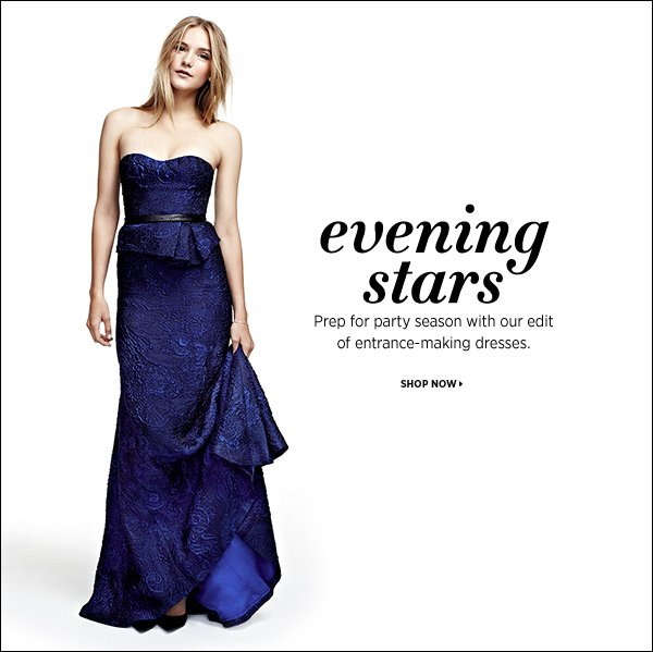 Prep your wardrobe for a season of socializing with our edit of evening dresses. >>
