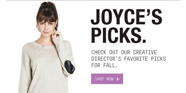 JOYCE'S PICKS