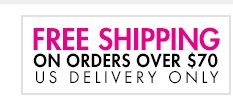 Free Shipping on Orders over $70 - US Only