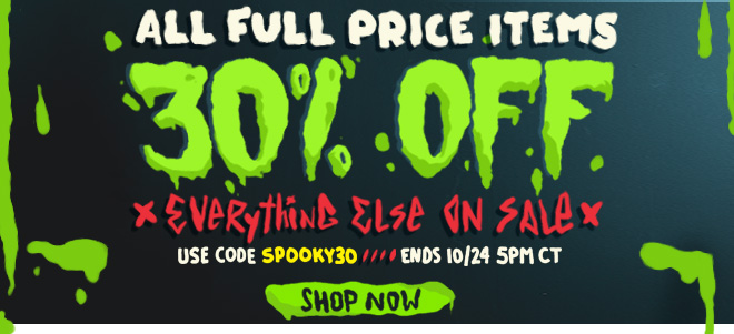 30% Off - Use code SPOOKY30.