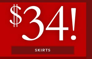 $34 Skirts