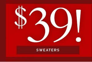 $39 Sweaters