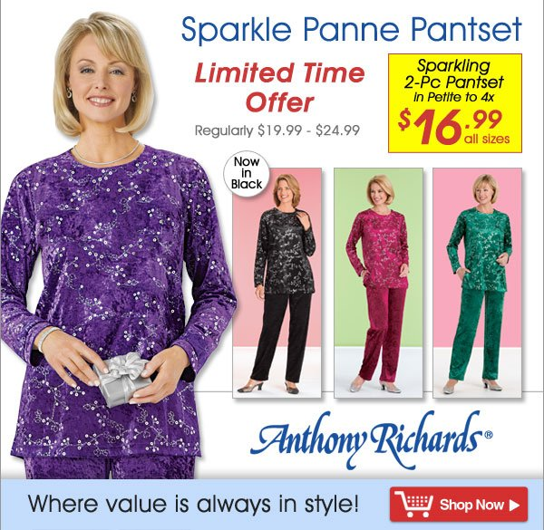 Sparkle Panne Pantset - All sizes $16.99 - Limited Time Offer  - Anthony Richards, Where value is always in style! - Shop Now >>