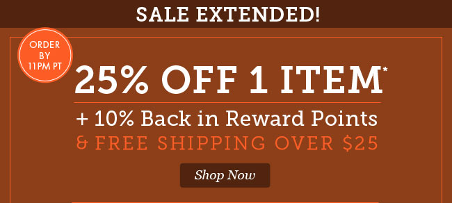 Hot NEW Fall Arrivals! 25% Off plus 10% Back in Reward Points and Free Shopping Over $25. Shop Now.