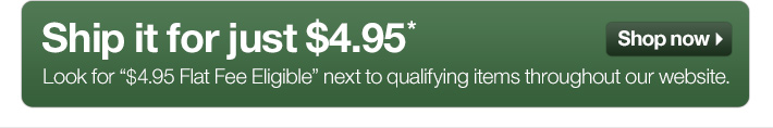 Ship it for just $4.95*
