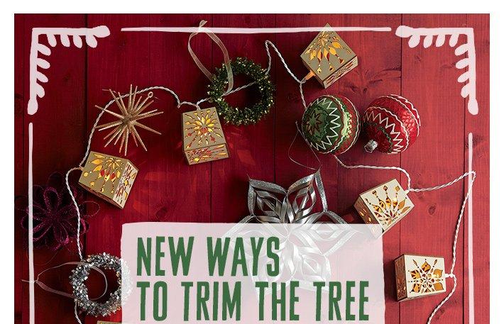 New ways to trim the tree