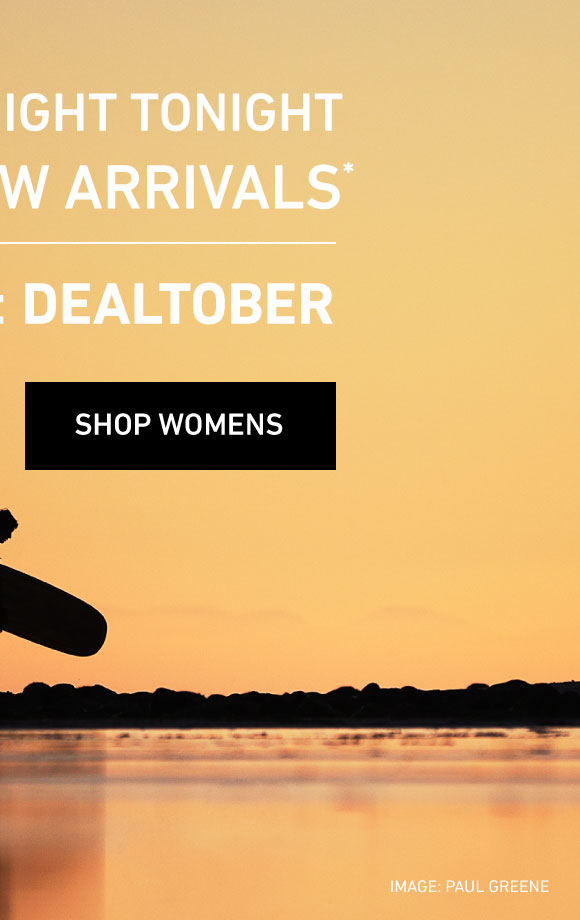 Shop Women's 20% Off New Arrivals. Enter Code: DEALTOBER