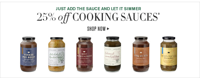 JUST ADD THE SAUCE AND LET IT SIMMER - 25% off COOKING SAUCES* - SHOP NOW