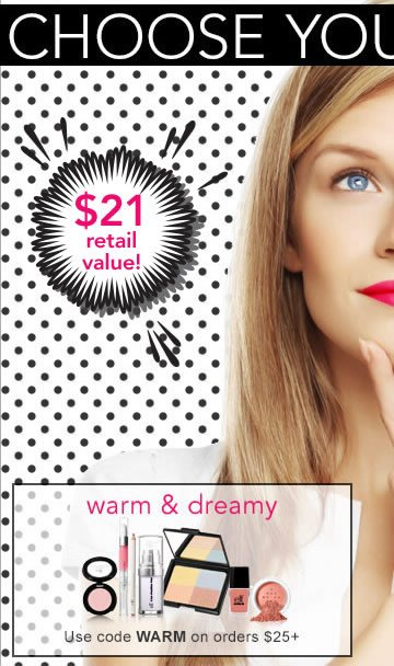 Choose Your FREE GIFT - warm & dreamy - code: WARM