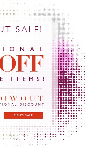 Blow Out Sale | Additional 50% Off Sale Items