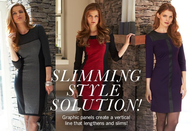 Slimming Style Solution! Graphic panels create a vertical line that lengthens & slims!