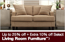 Up to 25% off + Extra 10% off Select Living Room Furniture**
