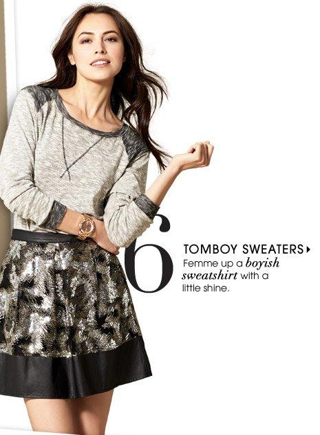 6. TOMBOY SWEATERS