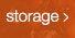 storage >