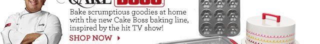 Bake scrumptious goodies at home with the new Cake Boss baking line, inspired by the hit TV show! SHOP NOW