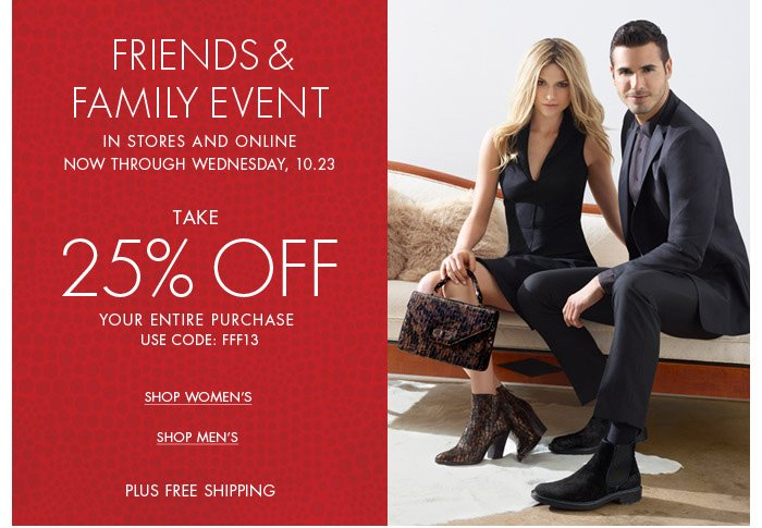 Friends & Family - Take 25% Off
