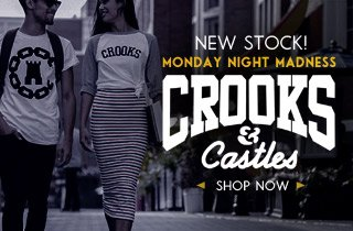 Crooks and Castles: New Stock