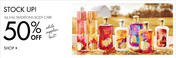 All Fall Traditions Body Care – 50% Off