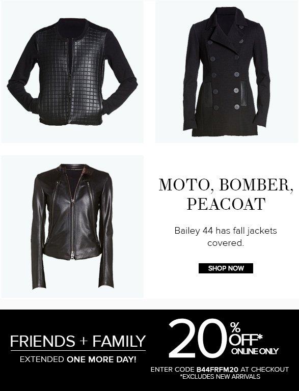 MOTO, BOMBER, PEACOAT Bailey44 has fall jackets covered. SHOP NOW