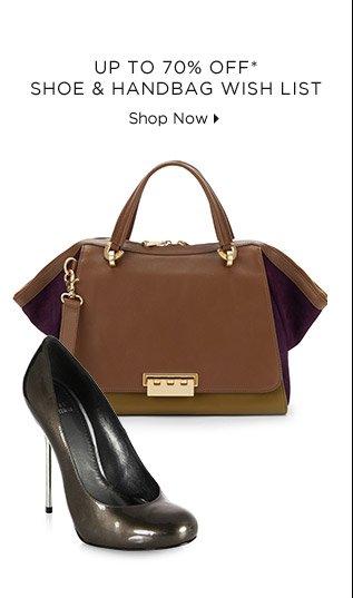 Up To 70% Off* Shoe & Handbag Wish List