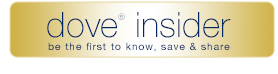 dove(R) insider Be the first to know, save and share