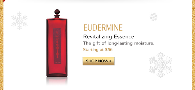 EUDERMINE | REVITALIZING ESSENCE | THE GIFT OF LONG-LASTING MOISTURE. STARTING AT $56 | SHOP NOW