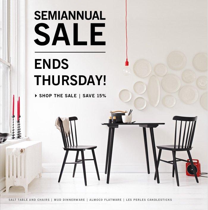 Semiannual Sale ENDS  THURSDAY! SHOP THE SALE | SAVE 15%