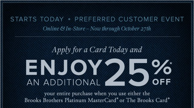 STARTS TODAY - PREFERRED CUSTOMER EVENT
