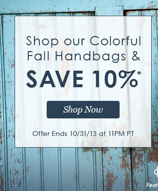 Shop our colorful fall handbags and save 10%* | Hurry, sale ends 10/31! | Shop Now