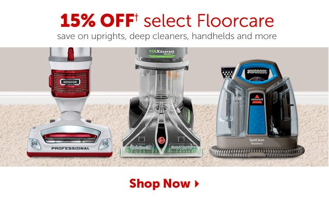 15% Off select Floorcar save on uprights, deep cleaners, handhelds and more - Shop Now
