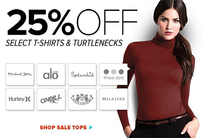 25% Off T-Shirts & Turtlenecks
