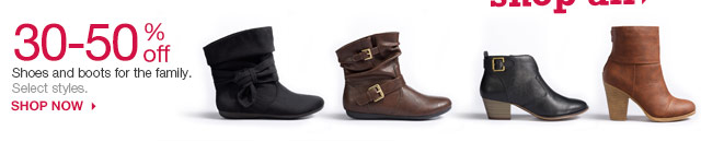 30-50% off Shoes and boots for the family. Select styles. SHOP NOW