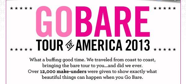 GO BARE 2013 Tour of America